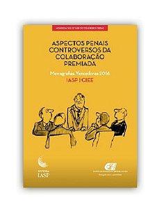 Livro - Aspectos penais controversos da colaboração premiada