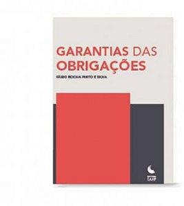 GARANTIAS DAS OBRIGAÇÕES