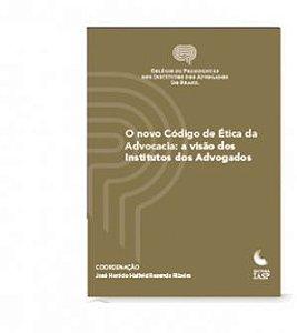 Livro - O novo código de ética da advocacia (Colégio de Presidentes)