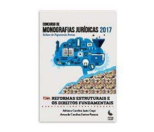 Livro - Reformas estruturais e os direitos fundamentais: monografias vencedoras 2017 - IASP | CIEE Esther de Figueiredo Ferraz