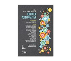 Livros - Papéis e responsabilidades do jurídico corporativo