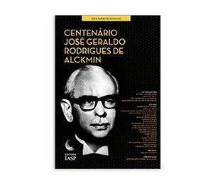 Livro - Centenário - José Geraldo Rodrigues de Alckmin