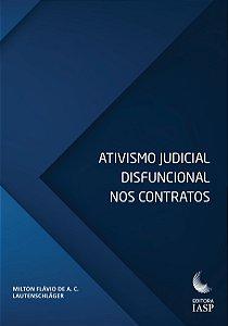Livro - Ativismo Judicial Disfuncional nos Contratos