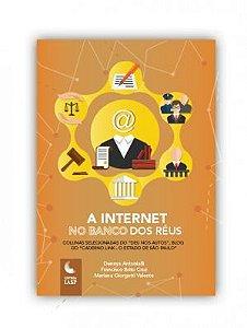 Livro - A internet no banco dos réus / Associados
