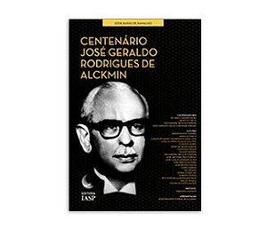 Livro - Centenário - José Geraldo Rodrigues de Alckmin / Associados