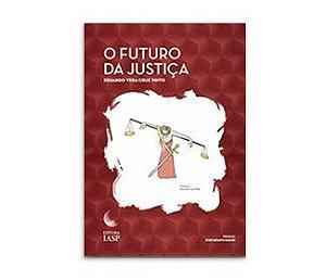 Livro - O futuro da justiça/ ASSOCIADOS