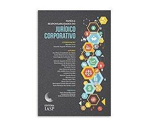 Livros - Papéis e responsabilidades do jurídico corporativo / ASSOCIADOS