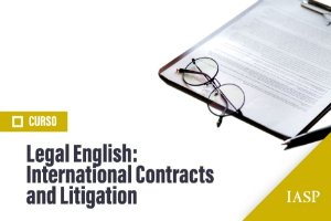 LEGAL ENGLISH: INTERNATIONAL CONTRACTS AND LITIGATION - NÃO ASSOCIADOS