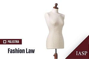 Palestra | Fashion Law - Não Associados