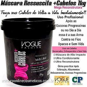 Máscara Ressuscita +Cabelos 1kg - Vogue Fashion