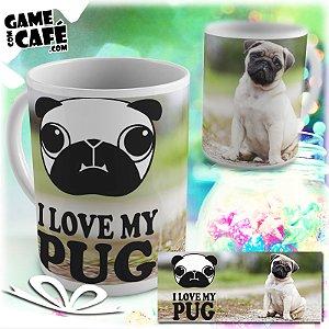 Caneca Pets P04 I Love My Pug