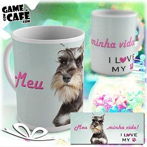 Caneca Pets P24 I Love My Schnauzer
