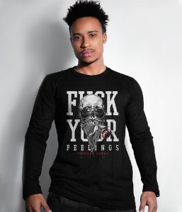 Camiseta Manga Longa Fuck Your Feelings