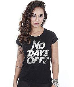 Camiseta Baby Look Feminina Academia No Days Off