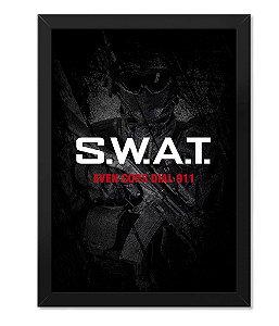 Poster com Moldura Militar SWAT Even Cops Dial