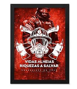 Poster com Moldura Militar Bombeiro Vidas Alheias