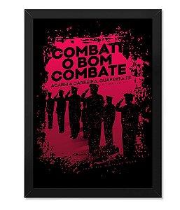 Poster com Moldura Militar Combati O Bom Combate