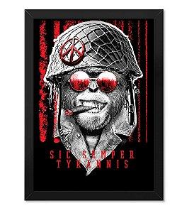Poster com Moldura Militar Sic Semper Tyrannis