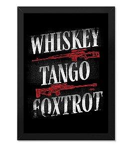 Poster com Moldura Tactical Fritz Whiskey Tango and Foxtrot