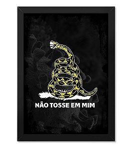 Poster com Moldura Tactical Fritz Não Tosse Em Mim