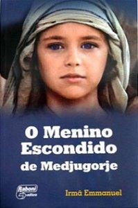 Livro O Menino Escondido de Medjugorje