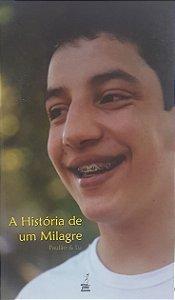 LIVRO A HISTÓRIA DE UM MILAGRE