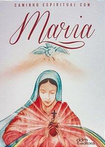 LIVRO CAMINHO ESPIRITUAL COM MARIA