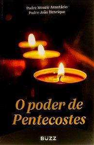 LIVRO O PODER DE PENTECOSTES