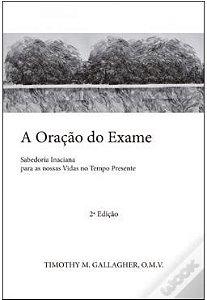 A ORAÇÃO DO EXAME - 2 ª EDIÇÃO
