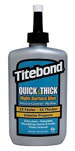 TITEBOND QUICK & THICK MULTI-SURFACE GLUE 237ML - TITEBOND