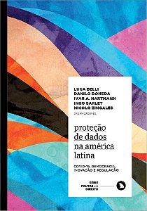 PROTEÇÃO DE DADOS NA AMÉRICA LATINA