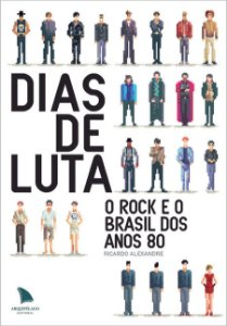 DIAS DE LUTA - Ricardo Alexandre
