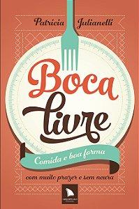 BOCA LIVRE - Patricia Julianelli