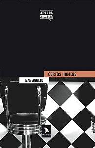 CERTOS HOMENS - Ivan Angelo