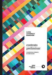 CONTRATO PRELIMINAR - Luiza Lourenço Bianchini