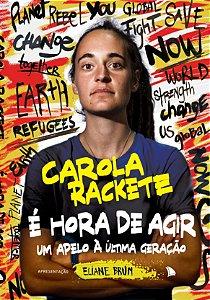 É HORA DE AGIR - Carola Rackete