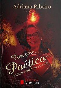 Coração Poético | Adriana Ribeiro