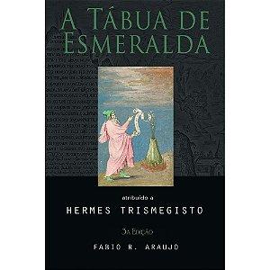 A Tábua de Esmeralda | Hermes Trismegisto