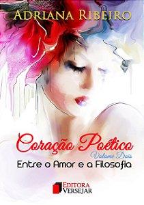 Coração Poético | Volume 2 | Adriana Ribeiro