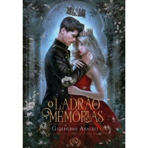O Ladrão de Memórias | Guilherme Araujo