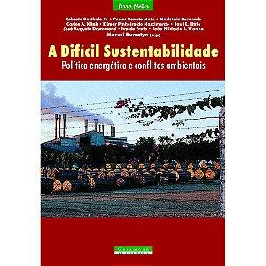 A Difícil Sustentabilidade | Marcel Bursztyn