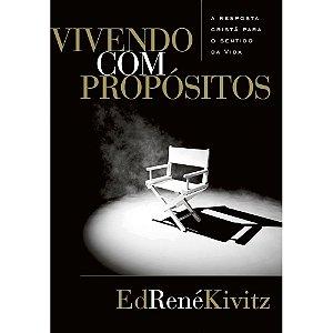 Vivendo com propósitos | Ed René Kivitz