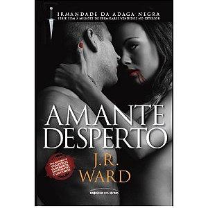 Amante Desperto - Volume 3 | J.R.  Ward