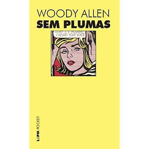 Sem plumas | Woody Allen