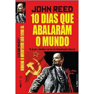 10 dias que abalaram o mundo | John Reed