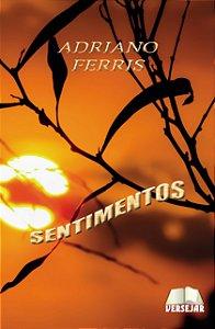 Sentimentos por Adriano Ferris