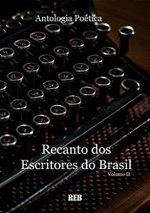 Antologia Poética Recanto dos Escritores do Brasil Volume ll