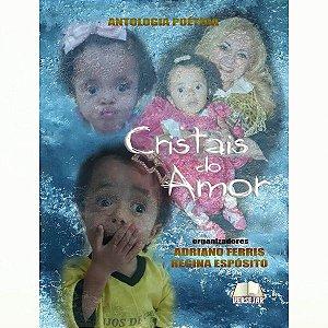 Antologia Cristais Do Amor - 1º Impressão