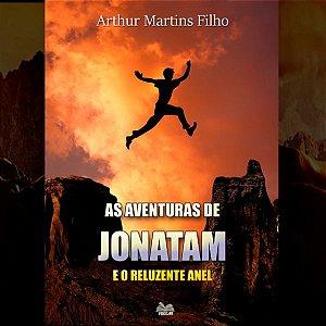 As Aventuras de Jonatam e o Reluzente Anel por Arthur Martins Filho