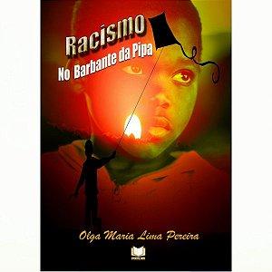Racismo No Barbante Da Pipa